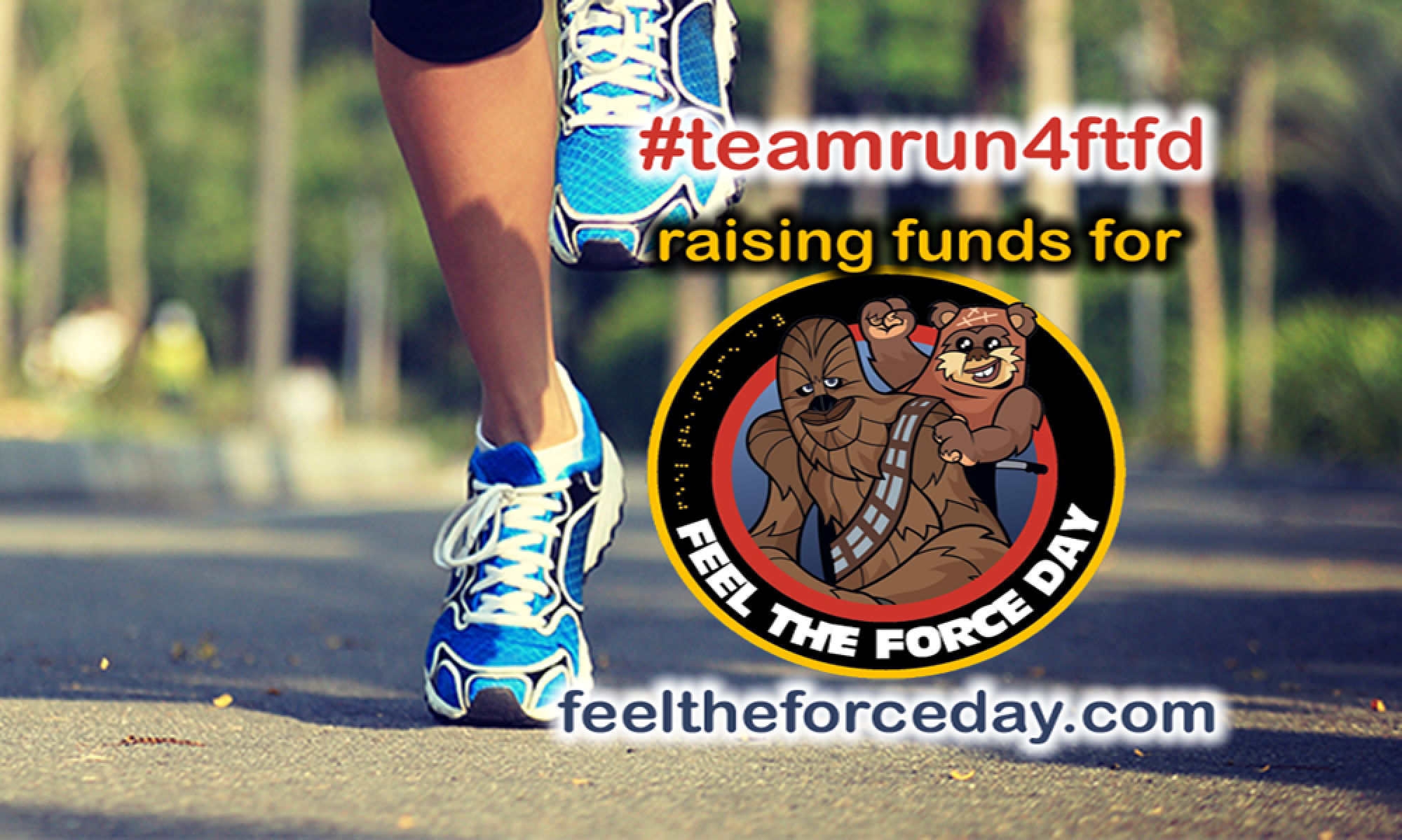 Run 4 Feel the Force Day
